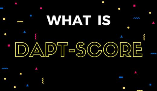DAPTスコアって何ですか?