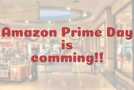 Amazonプライムデーがやってくるぞ